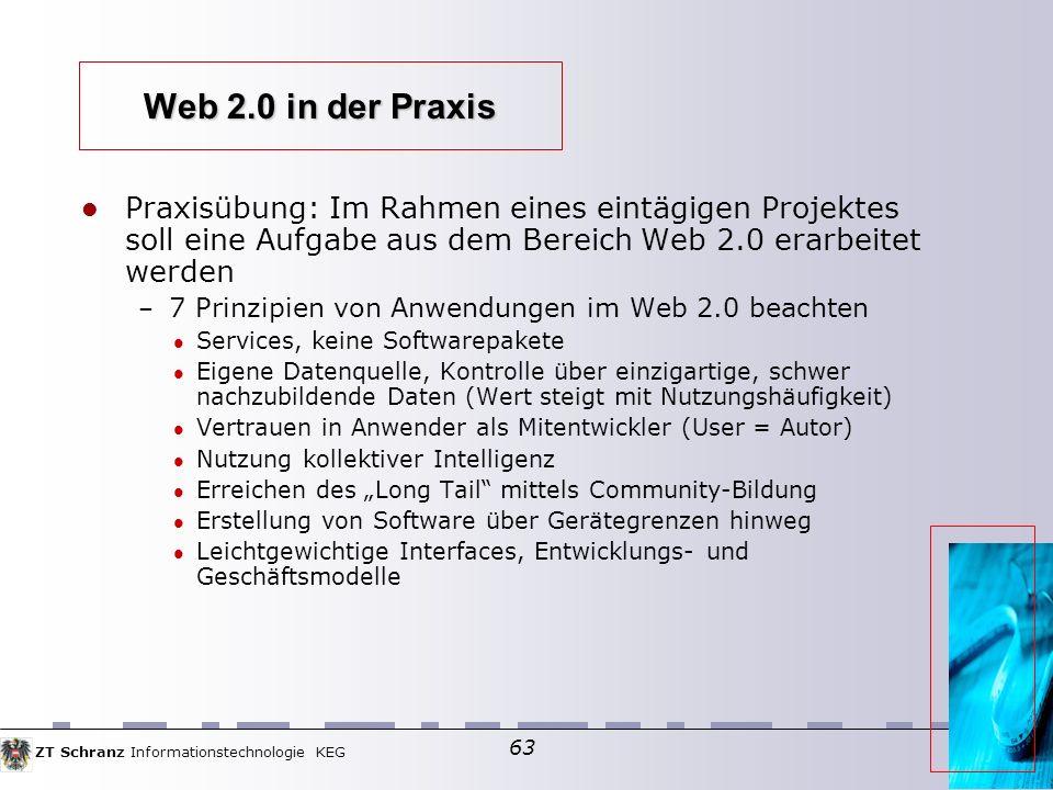 Web 2.0 in der Praxis Praxisübung: Im Rahmen eines eintägigen Projektes soll eine Aufgabe aus dem Bereich Web 2.0 erarbeitet werden.