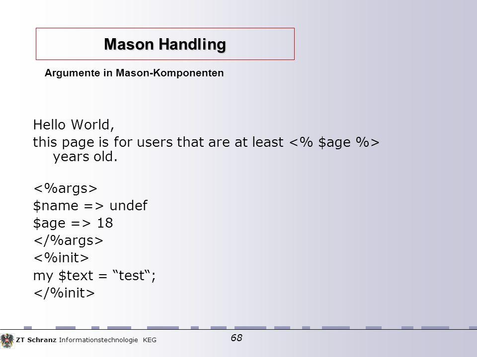 Argumente in Mason-Komponenten