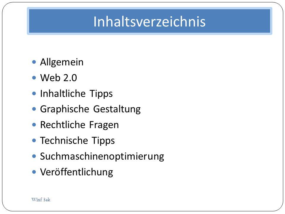Inhaltsverzeichnis Allgemein Web 2.0 Inhaltliche Tipps