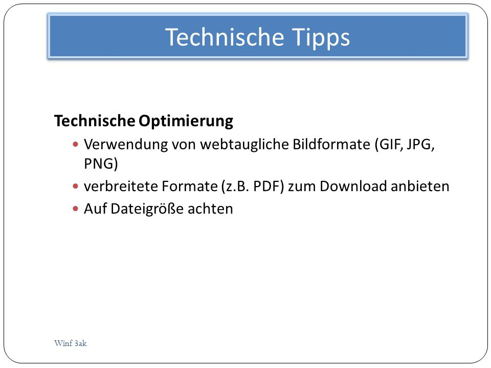 Technische Tipps Technische Optimierung