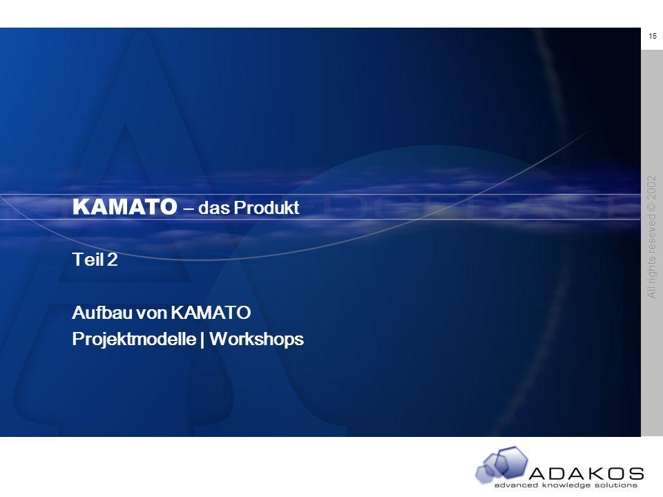 KAMATO – das Produkt KAMATO – Das Produkt Teil 2 Aufbau von KAMATO
