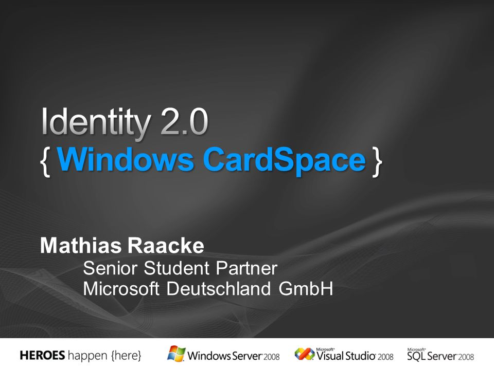 Identity 2.0 { Windows CardSpace }