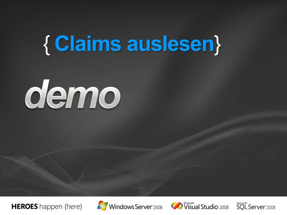 demo { Claims auslesen} 3/28/2017 2:54 PM