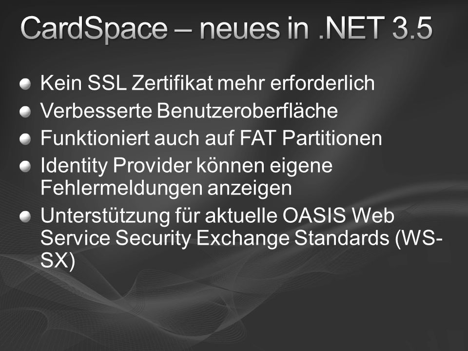 CardSpace – neues in .NET 3.5