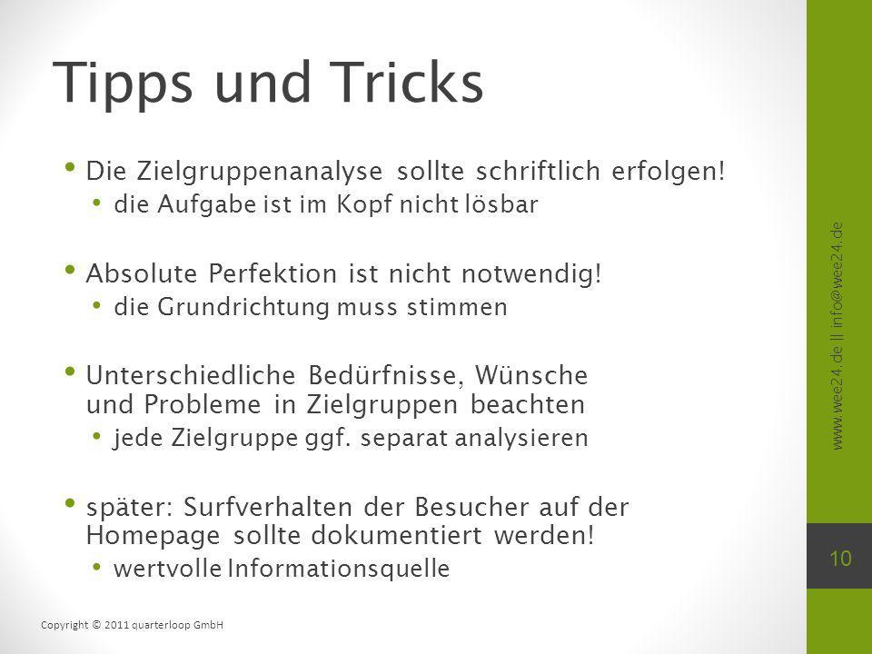 Tipps und Tricks Die Zielgruppenanalyse sollte schriftlich erfolgen!