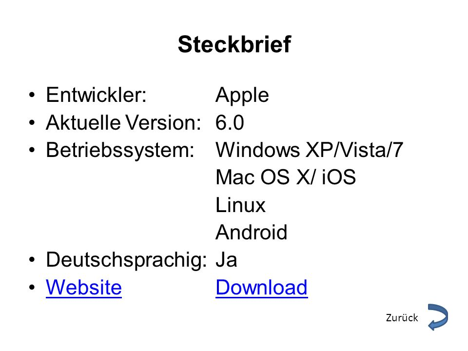 Steckbrief Entwickler: Apple Aktuelle Version: 6.0