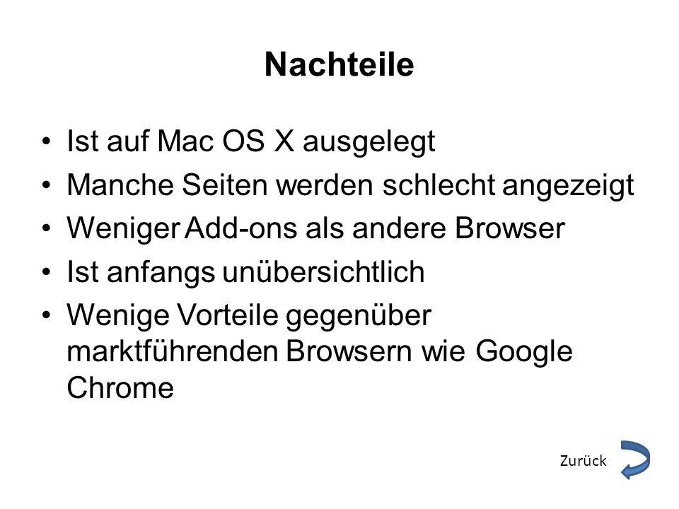 Nachteile Ist auf Mac OS X ausgelegt