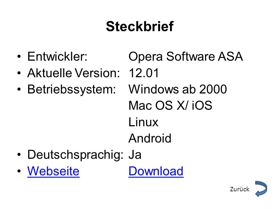 Steckbrief Entwickler: Opera Software ASA Aktuelle Version: 12.01