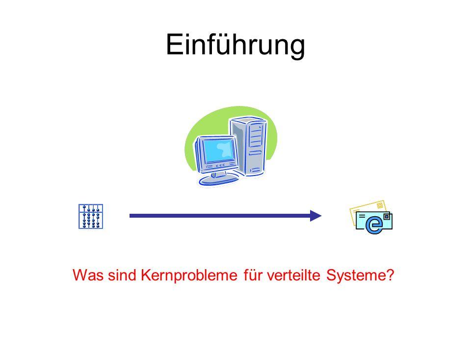 Was sind Kernprobleme für verteilte Systeme