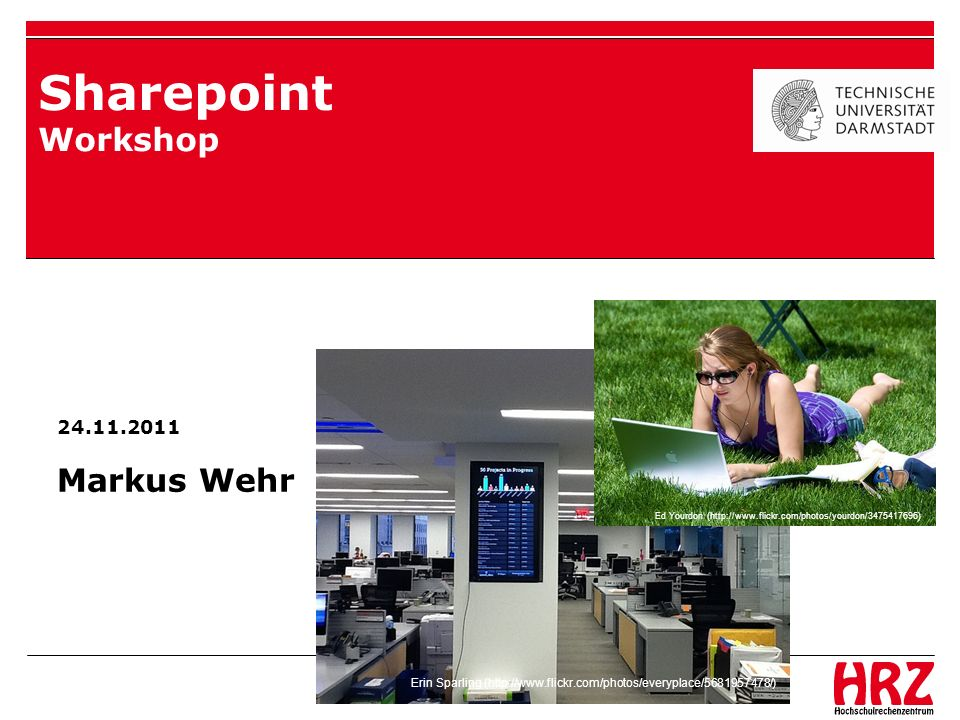 Sharepoint Workshop Markus Wehr 5.5.2011 24.11.2011