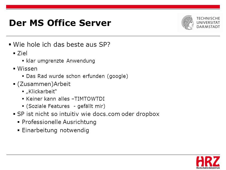 Der MS Office Server Wie hole ich das beste aus SP Ziel Wissen