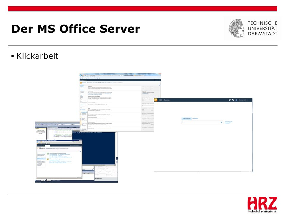 Der MS Office Server Klickarbeit