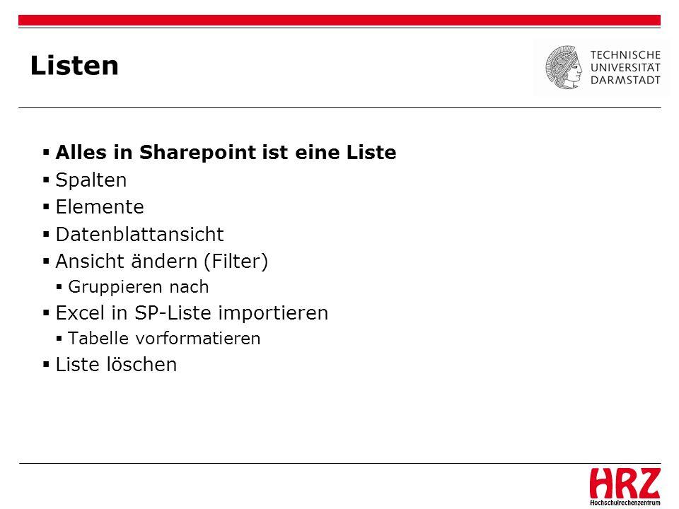 Listen Alles in Sharepoint ist eine Liste Spalten Elemente