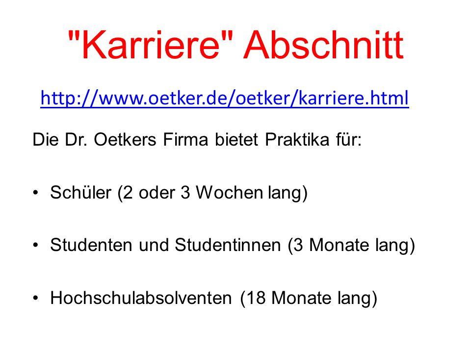 Karriere Abschnitt http://www.oetker.de/oetker/karriere.html