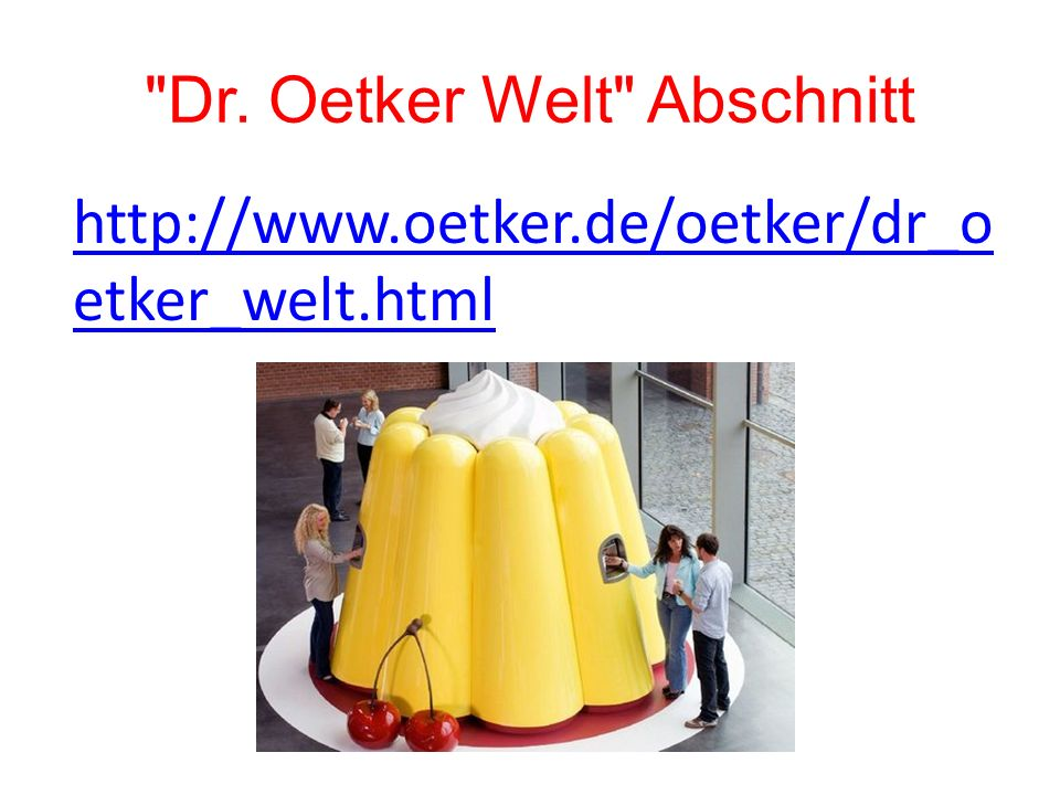 Dr. Oetker Welt Abschnitt