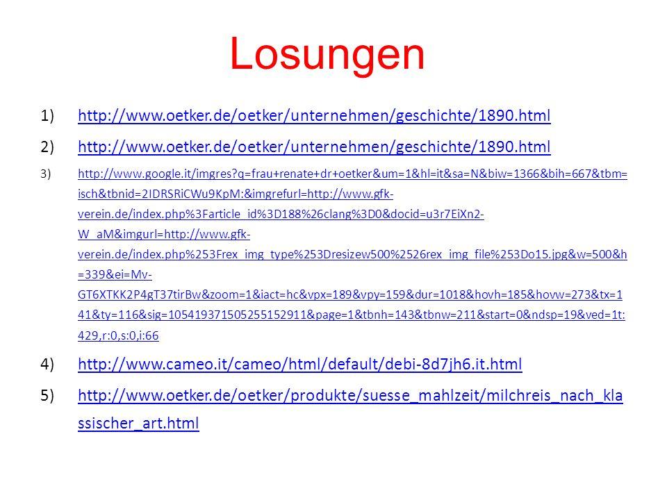 Losungen http://www.oetker.de/oetker/unternehmen/geschichte/1890.html