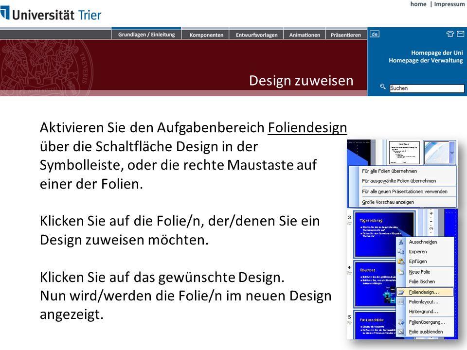 Design zuweisen möchten. Klicken Sie auf das gewünschte Design.