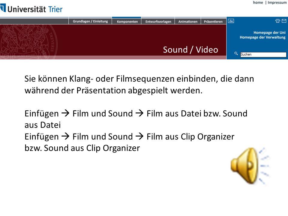 Einfügen  Film und Sound  Film aus Datei bzw. Sound aus Datei
