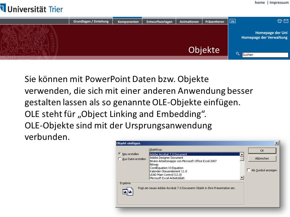 Sie können mit PowerPoint Daten bzw. Objekte