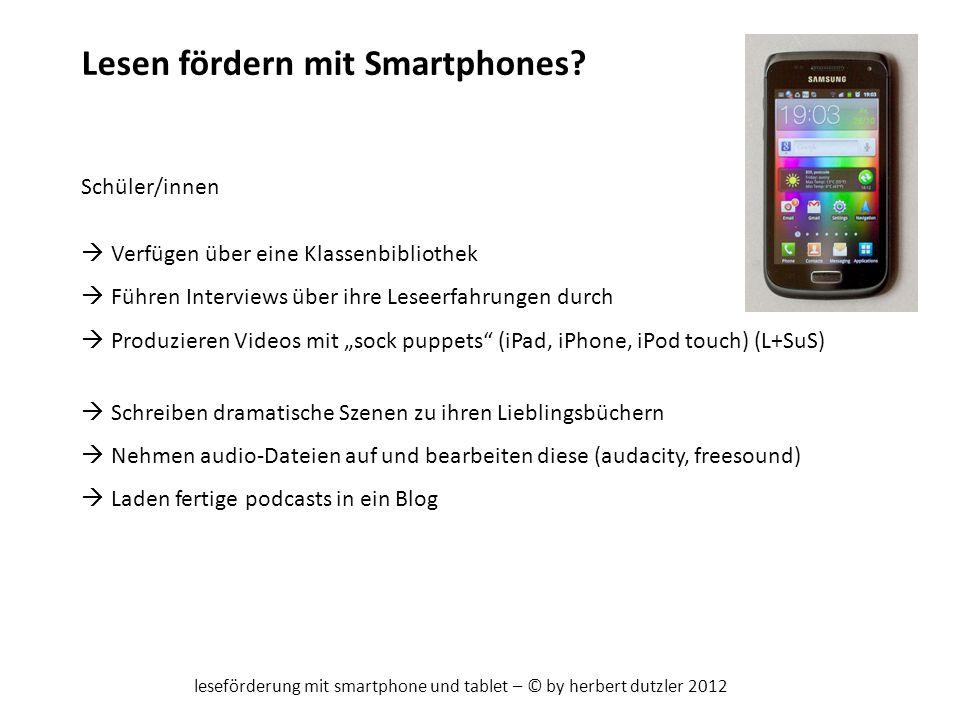 leseförderung mit smartphone und tablet – © by herbert dutzler 2012
