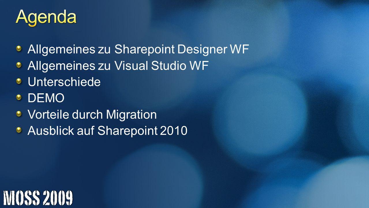 Agenda Allgemeines zu Sharepoint Designer WF