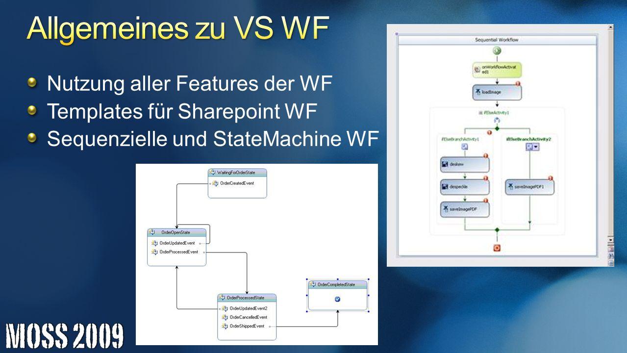 Allgemeines zu VS WF Nutzung aller Features der WF