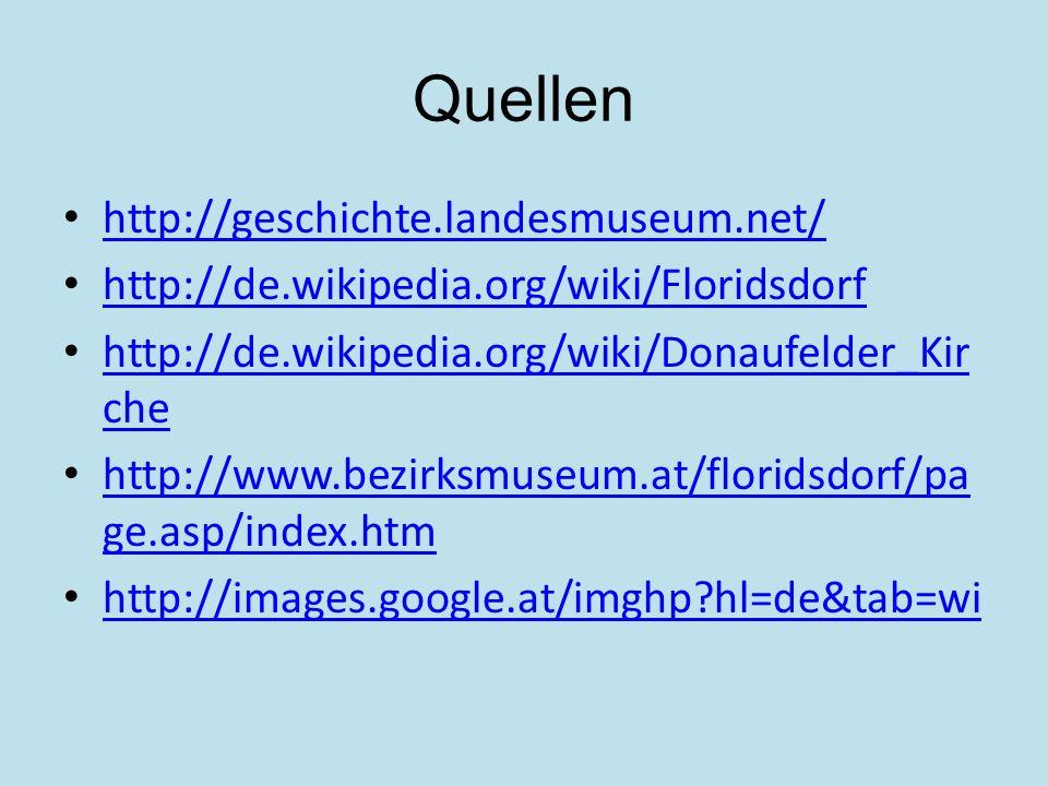 Quellen http://geschichte.landesmuseum.net/
