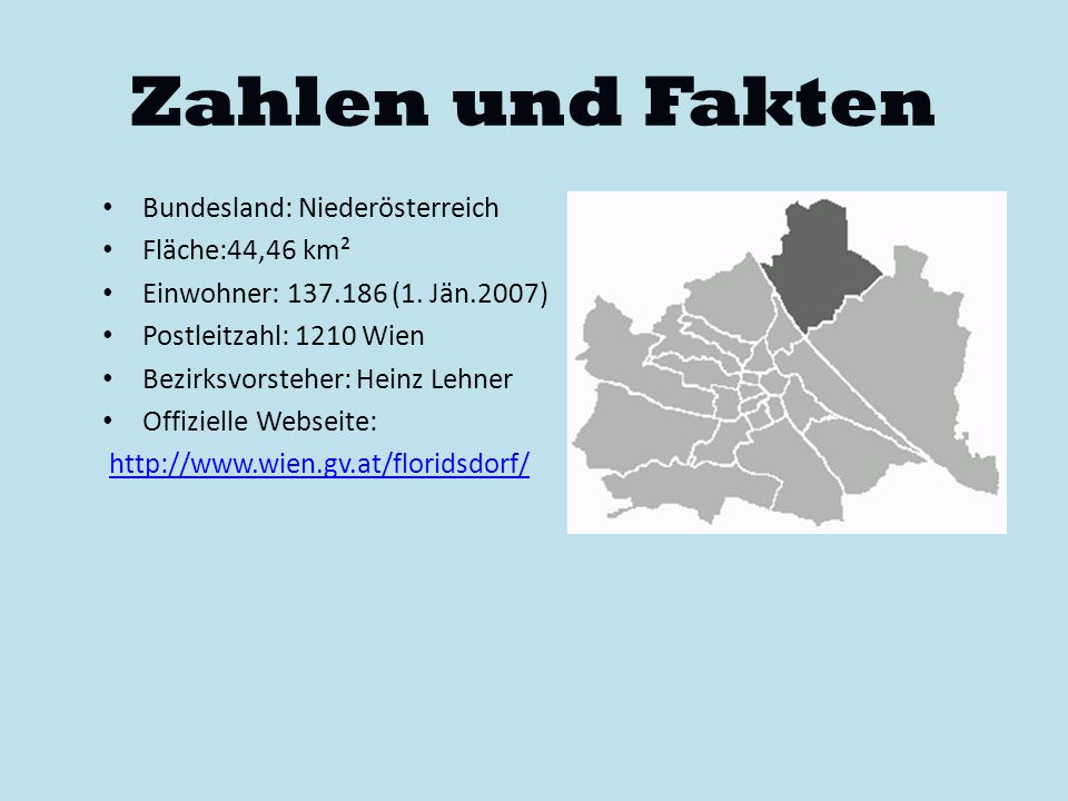 Zahlen und Fakten Bundesland: Niederösterreich Fläche:44,46 km²
