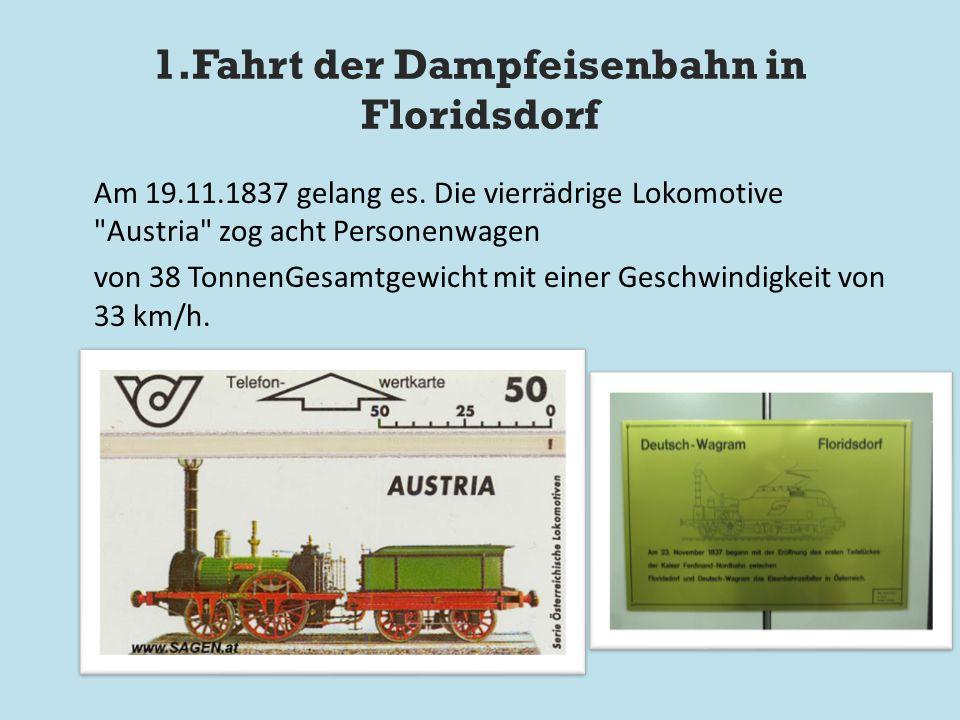 1.Fahrt der Dampfeisenbahn in Floridsdorf