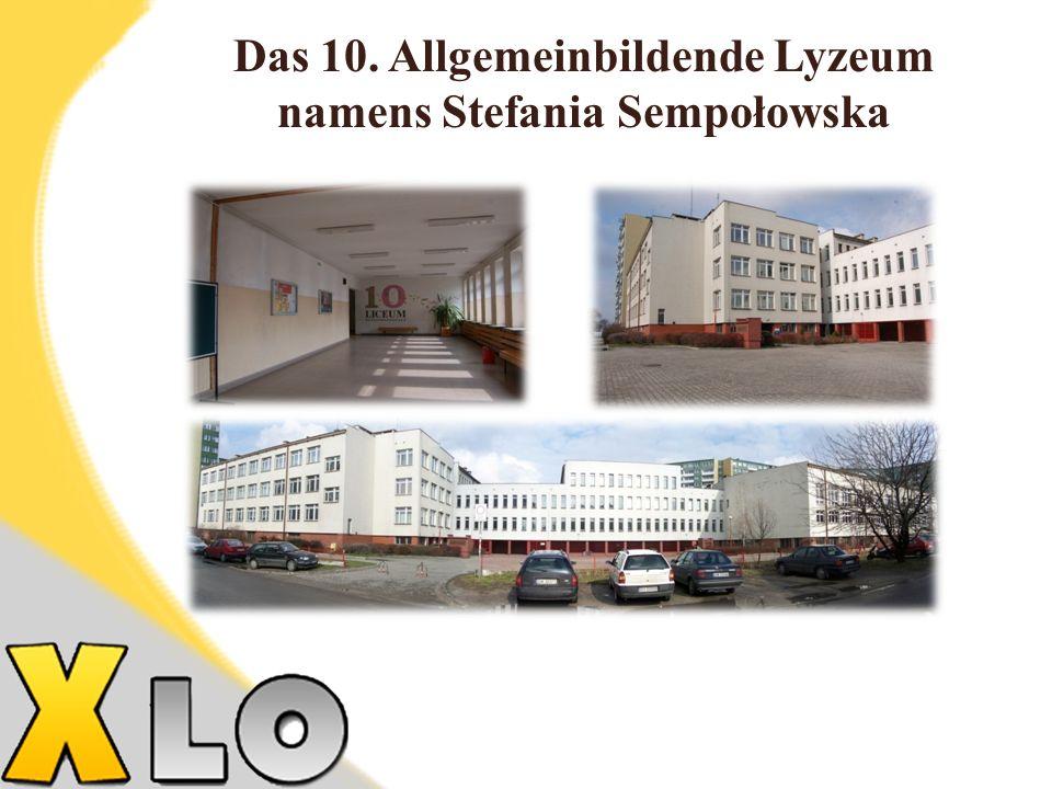 Das 10. Allgemeinbildende Lyzeum namens Stefania Sempołowska