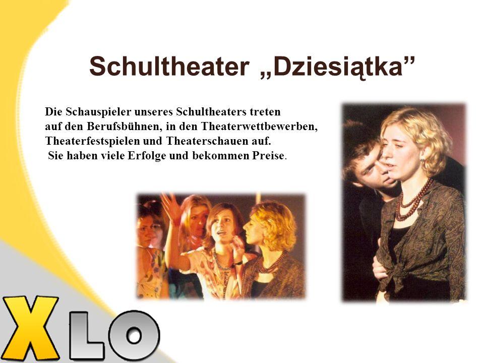 "Schultheater ""Dziesiątka"