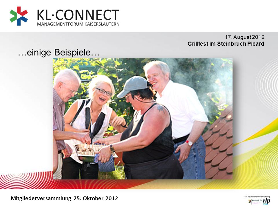 …einige Beispiele… 17. August 2012 Grillfest im Steinbruch Picard