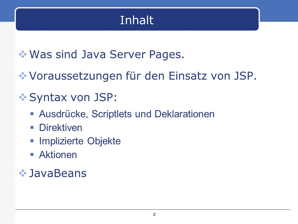 Inhalt Was sind Java Server Pages.