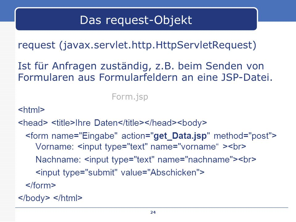 Das request-Objekt request (javax.servlet.http.HttpServletRequest)