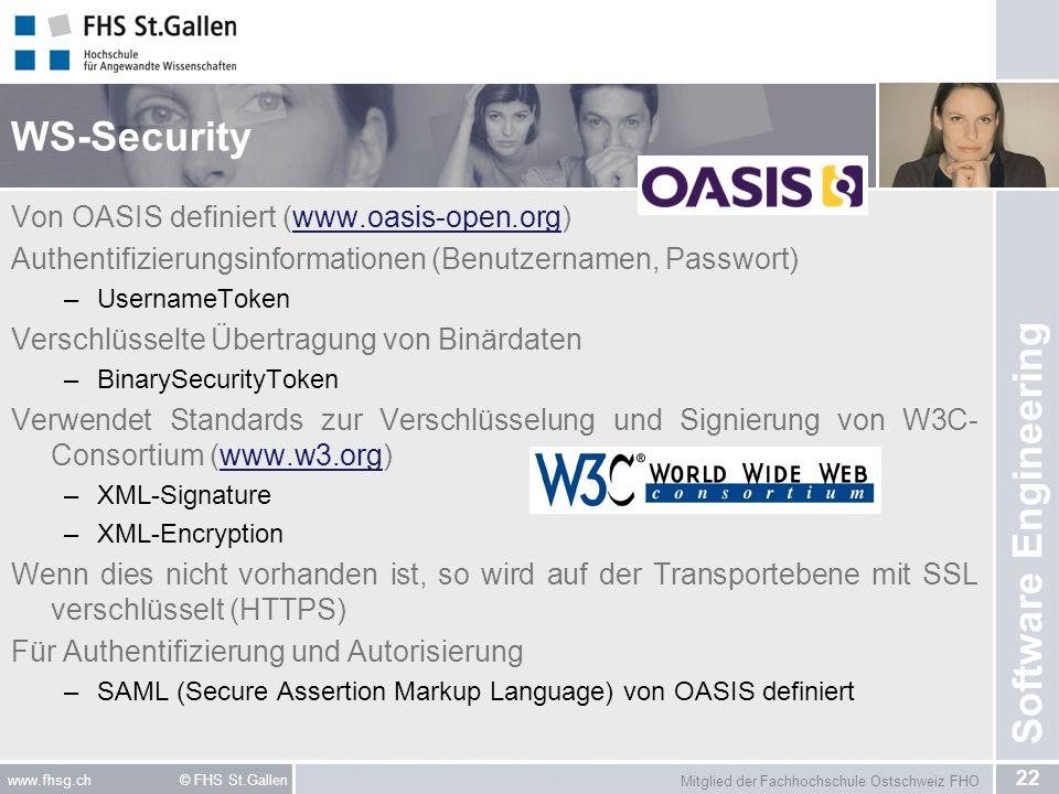 WS-Security Von OASIS definiert (www.oasis-open.org)