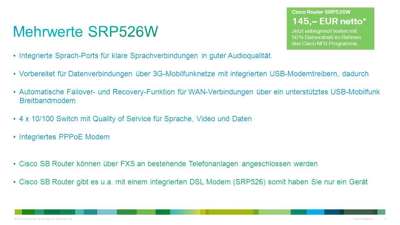 Mehrwerte SRP526W Integrierte Sprach-Ports für klare Sprachverbindungen in guter Audioqualität.