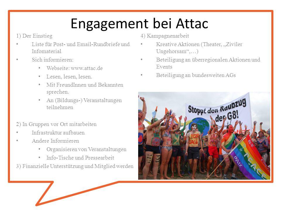 Engagement bei Attac 1) Der Einstieg 4) Kampagnenarbeit