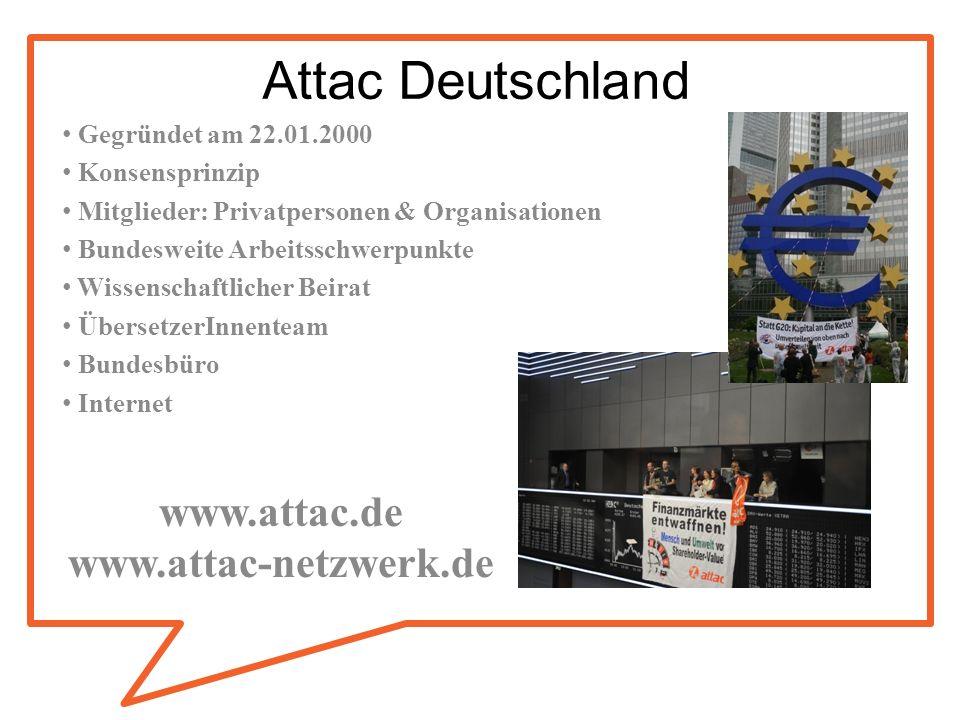 www.attac.de www.attac-netzwerk.de