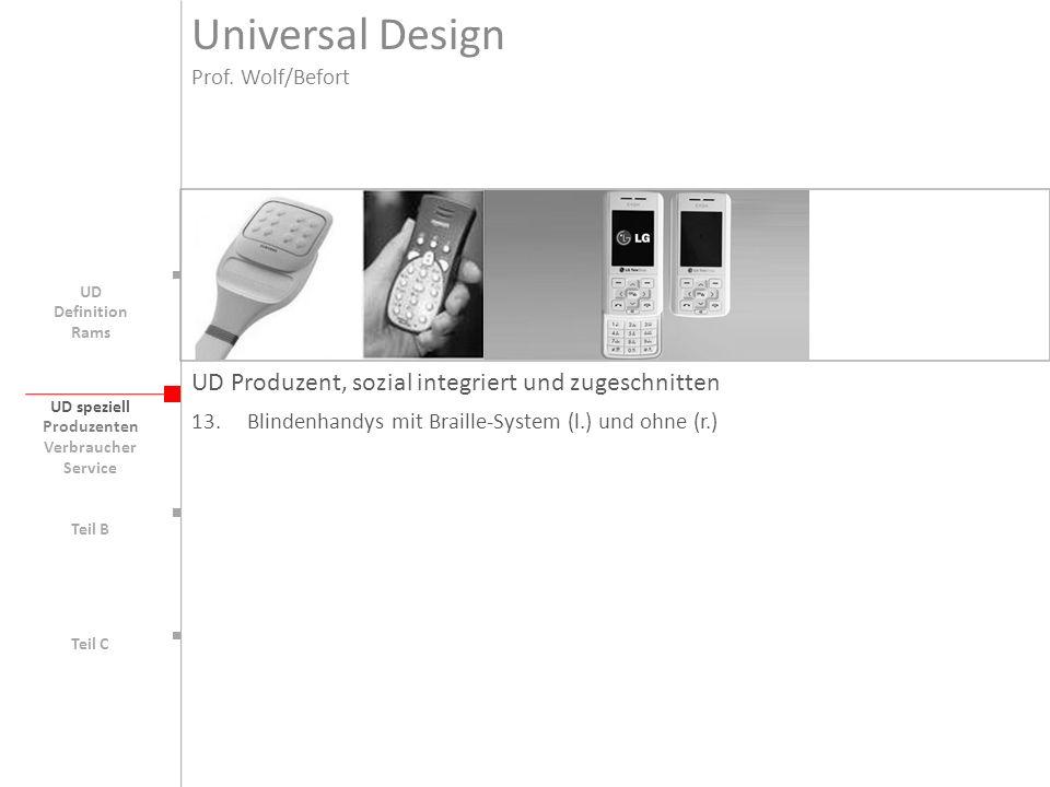 Universal Design UD Produzent, sozial integriert und zugeschnitten