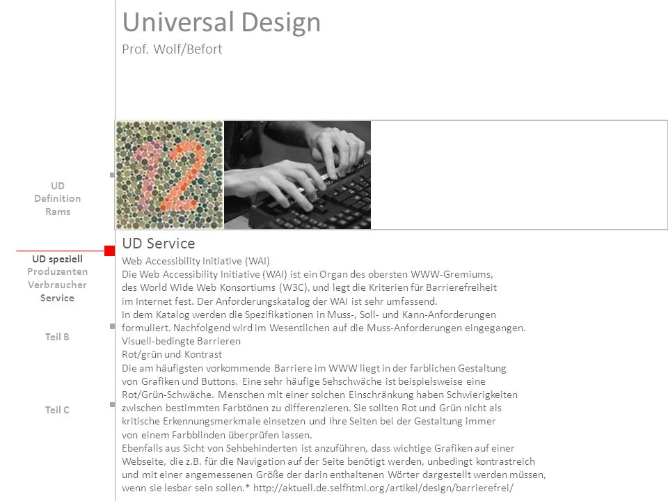 Universal Design UD Service Prof. Wolf/Befort UD Definition Rams