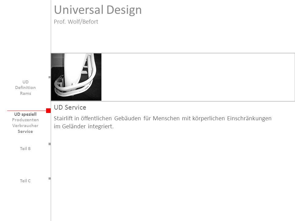 Universal Design UD Service Prof. Wolf/Befort