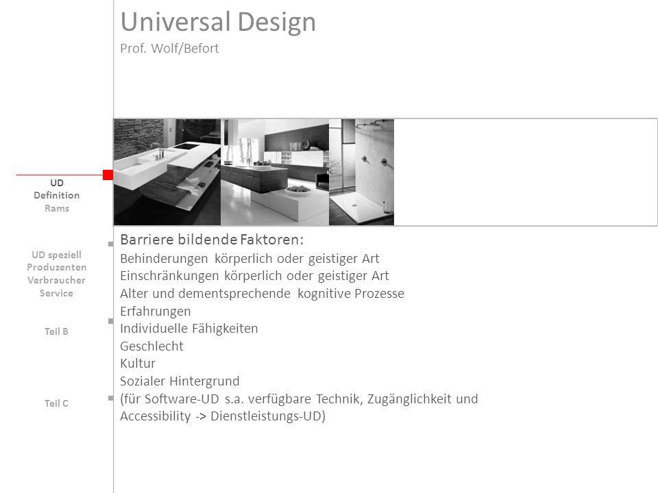 Universal Design Barriere bildende Faktoren: Prof. Wolf/Befort