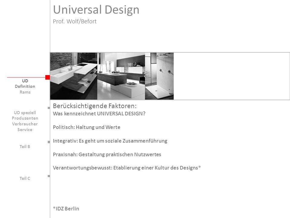 Universal Design Berücksichtigende Faktoren: Prof. Wolf/Befort