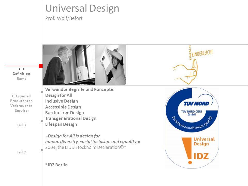 Universal Design Prof. Wolf/Befort Verwandte Begriffe und Konzepte: