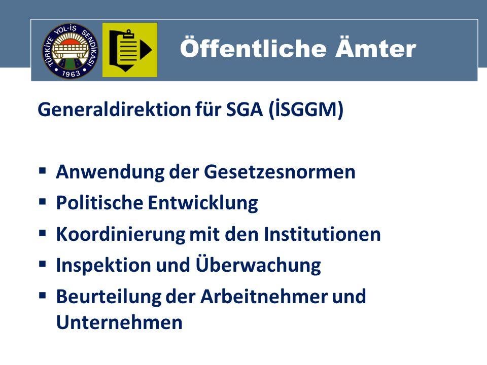 Öffentliche Ämter Generaldirektion für SGA (İSGGM)