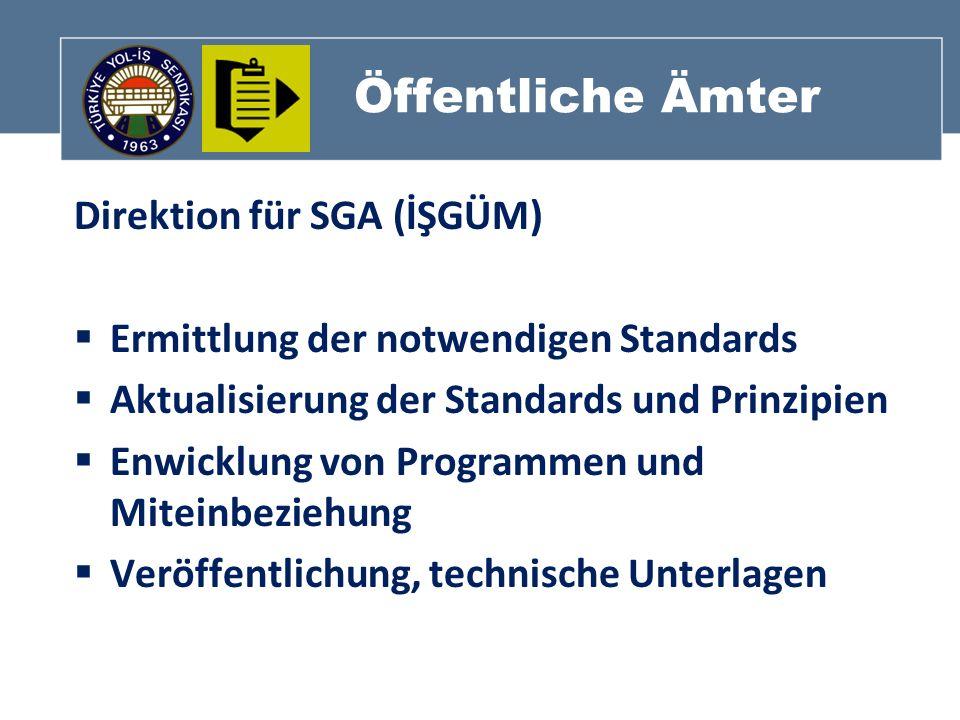 Öffentliche Ämter Direktion für SGA (İŞGÜM)
