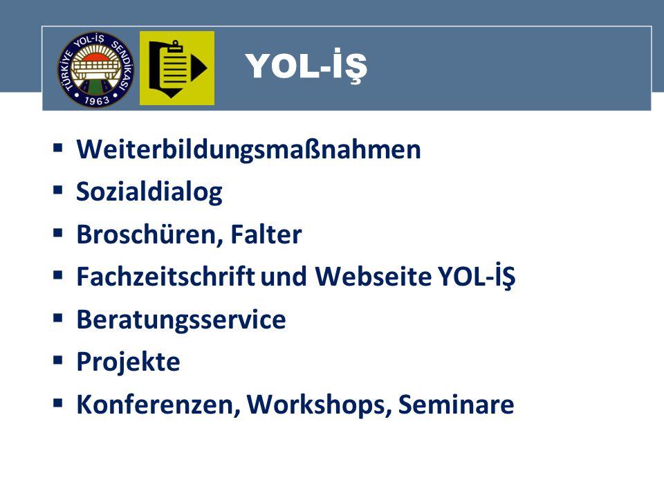 YOL-İŞ Weiterbildungsmaßnahmen Sozialdialog Broschüren, Falter