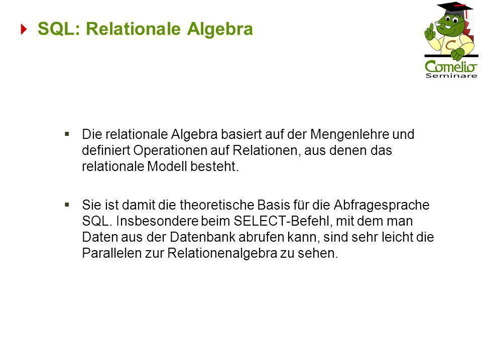  SQL: Relationale Algebra