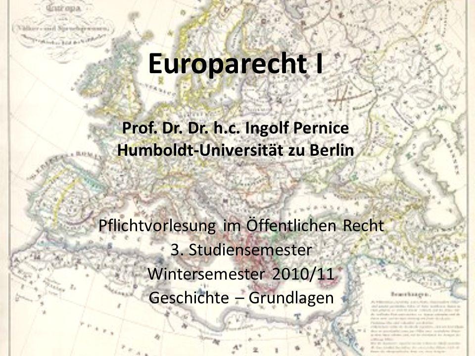 Europarecht I Prof. Dr. Dr. h. c