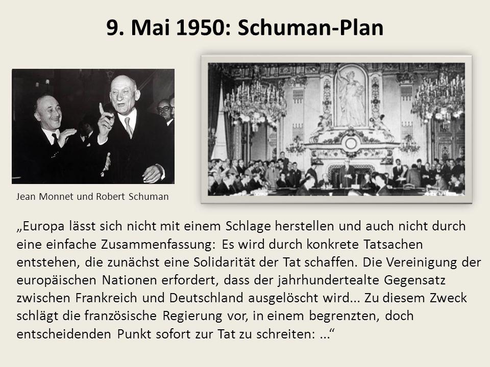 9. Mai 1950: Schuman-Plan Jean Monnet und Robert Schuman.
